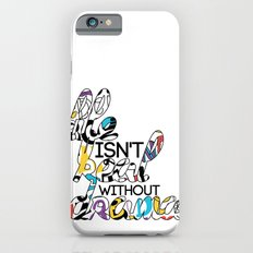 Life isn't Real without Drama iPhone 6s Slim Case