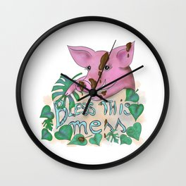 Bless this mess muddy pig Wall Clock