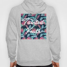 Tainted Youth Tropical Hoody