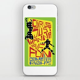 Girls just wanna have fundamental rights iPhone Skin