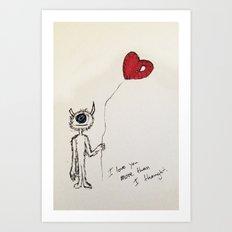 I love you more than I thought Art Print