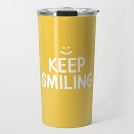 Keep Smiling Quote - Yellow Travel Mug