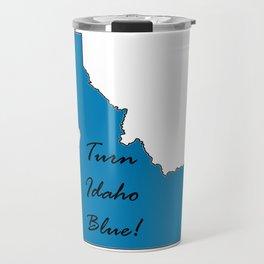 Turn Idaho Blue! Proud Vote Democrat Liberal! 2018 Midterms Travel Mug