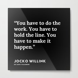 5  | Jocko Willink Quotes | 191106 Metal Print