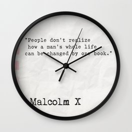 Malcolm X quote about books Wall Clock