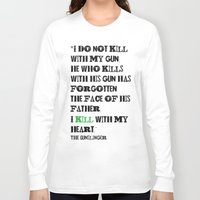 stephen king Long Sleeve T-shirts featuring The Gunslinger Stephen King Roland Deschain Quote by FountainheadLtd