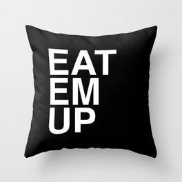 eat em up smaller Throw Pillow