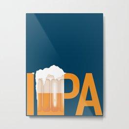 Beer: IPA Metal Print