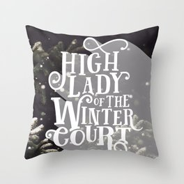 High Lady Winter Court - Snowing Throw Pillow