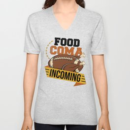 Food Coma Incoming Turkey American Football Thanksgiving Unisex V-Neck