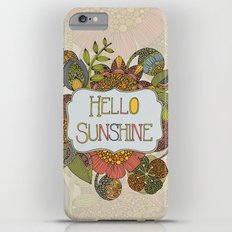 Hello Sunshine Slim Case iPhone 6 Plus
