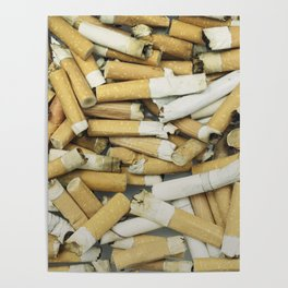 Cigarette butts dirty Poster