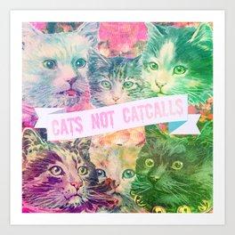 Cats Not Catcalls II Art Print
