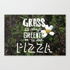 grass is greener... Canvas Print