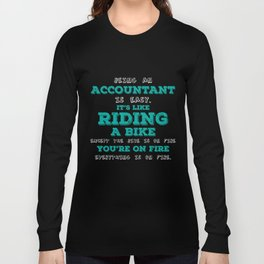 Accountant T-Shirt Accountant Riding A Bike Accounting Gifts Long Sleeve T-shirt