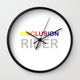 Great for all occassions Inclusion Tee Inclusion Rider Wall Clock