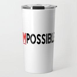 I Am Possible Travel Mug