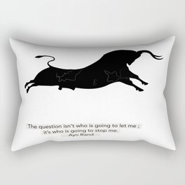 Who is going to stop me - Ayn Rand Rectangular Pillow