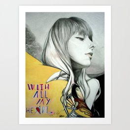 WITH ALL MY HEart Art Print