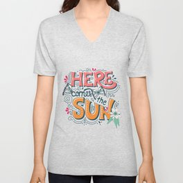 Here Comes The Sun 001 Unisex V-Neck