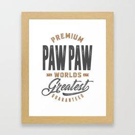 Gift for PawPaw Framed Art Print