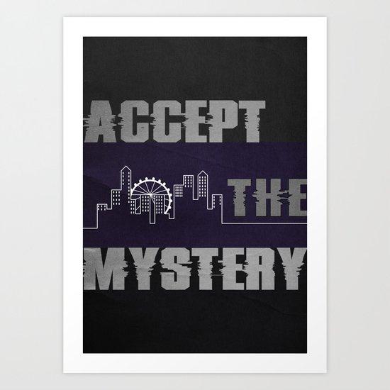 Accept the Mystery Art Print