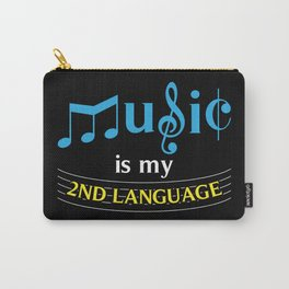 Music Is My 2nd Language Carry-All Pouch