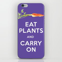 Eat Plant and Carry On Ultra Violet Background iPhone Skin