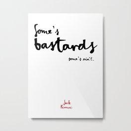 Bastards-white Metal Print