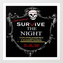 EAW presents survive the night tournament Art Print
