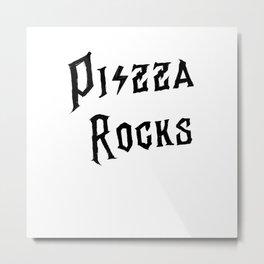 Pizza rocks pizza lover and rock music fan Metal Print