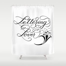 Lettering Lover Shower Curtain