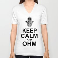ohm V-neck T-shirts featuring keep calm and ohm. by CGA InStudio