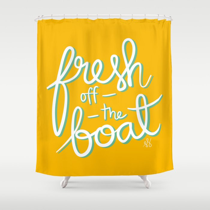 Fresh Off The Boat Shower Curtain By Saintsandstorms