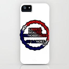 Liberte, egalite, homosexualite ou la mort / Tricolor text iPhone Case