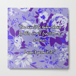 The West Wing Quote  Metal Print