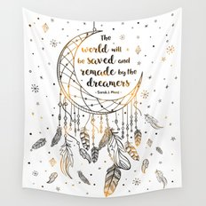 The world will be saved Wall Tapestry