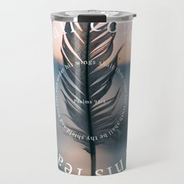 Psalm 91: He shall cover thee with his feathers Travel Mug