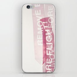 remove before flight! iPhone Skin