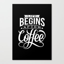 Life Begins Canvas Print