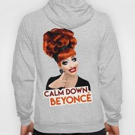 """""""Calm Down Bey!"""" Bianca Del Rio, RuPaul's Drag Race Queen Hoody"""