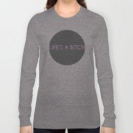 Lifes A B*tch Long Sleeve T-shirt