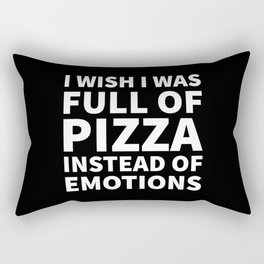 I Wish I Was Full of Pizza Instead of Emotions (Black & White) Rectangular Pillow