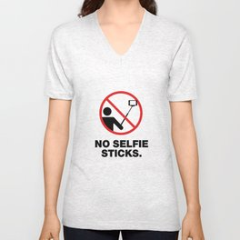 NO SELFIE STICKS Unisex V-Neck