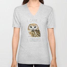 I Came, I Saw-whet, I Conquered (Northern Saw-whet Owl) Unisex V-Neck