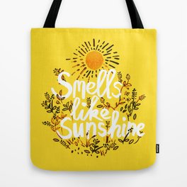 Smells Like Sunshine Tote Bag