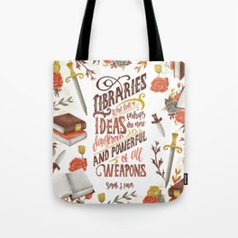LIBRARIES WERE FULL OF IDEAS Tote Bag