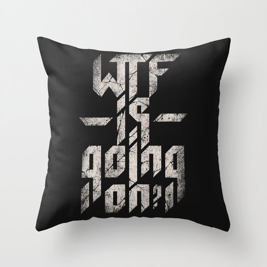 WTF is going on? Throw Pillow
