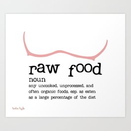 Raw Food Diet unisex Art Print