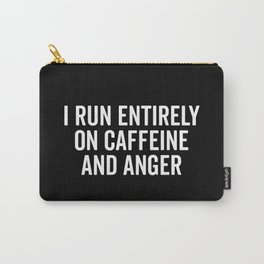 Caffeine And Anger Funny Quote Carry-All Pouch